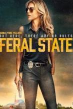 Feral State 2020 Full HD Film izle