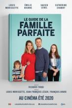 Mükemmel Aile Olma Kılavuzu Le guide de la famille parfaite izle