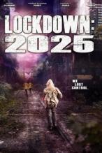 Lockdown 2025 ( 2021 ) Full HD Film izle
