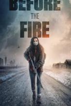 Ateşten Önce – Before the Fire Dublaj&Altyazılı izle