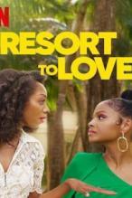 Tek Çare Aşk Resort to Love 2021 Full Hd Film izle